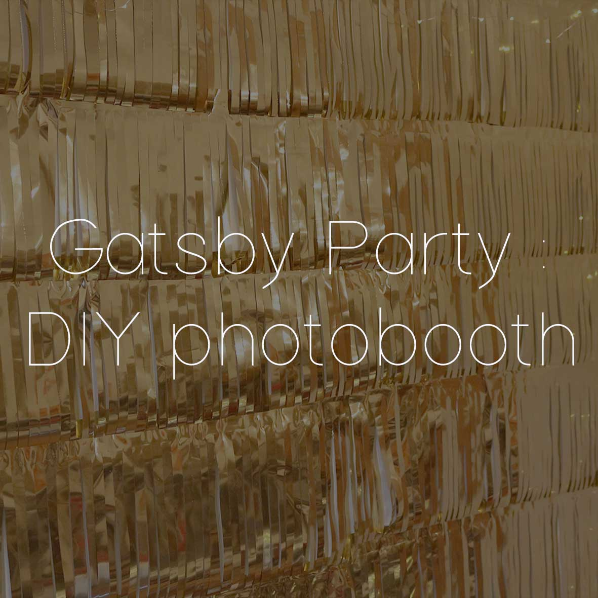 39 GATSBY PARTY DIY PHOTOBOOTH
