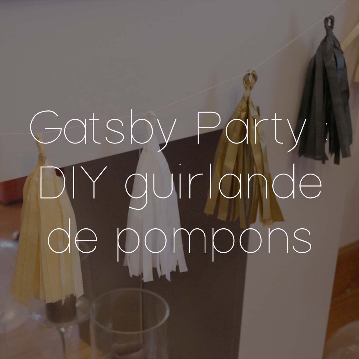 40 GATSBY PARTY DIY GUIRLANDE POMPONS