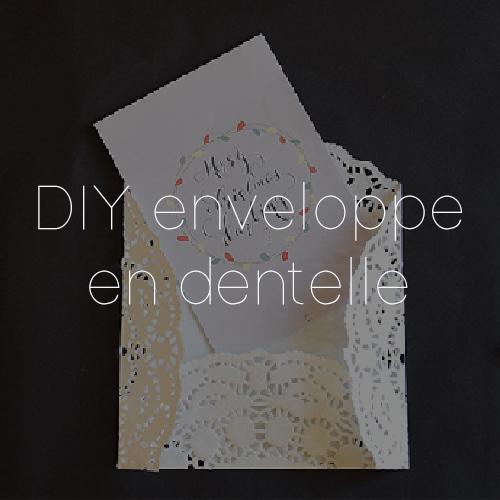 55 DIY ENVELOPPE DENTELLE